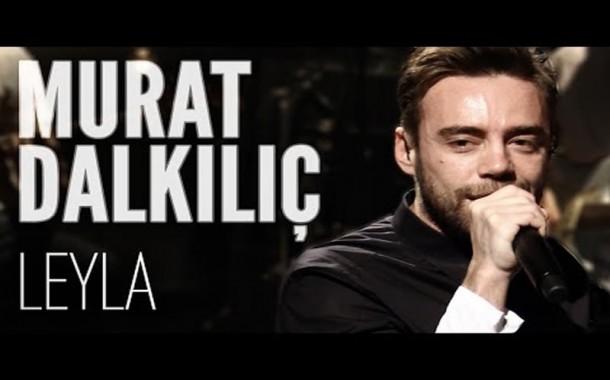 Murat Dalkılıç ft. Boygar - Leyla