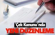 Yeni Çek Kanununda Karşılıksız Çeke 5 yıl Hapis